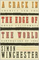 Crack in the Edge of the World : America and the Great California Earthquake of 1906