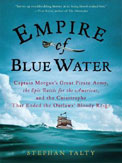 Empire of Blue Water: Captain Morgans Great Pirate Army …